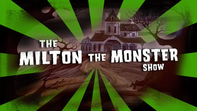 Milton The Monster
