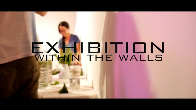 Exhibition - Within The Walls