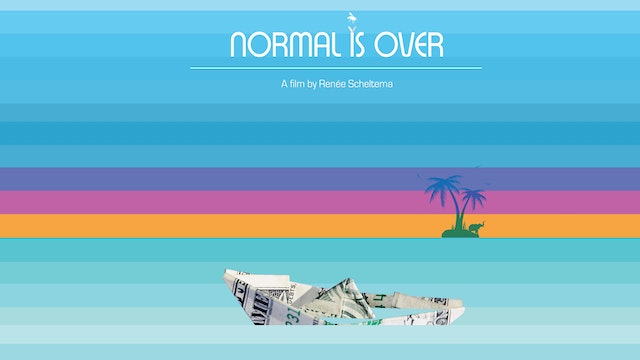 Normal Is Over The Movie  (103 min)