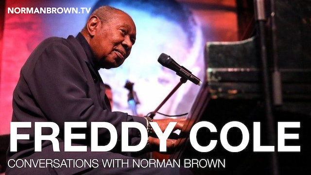 Conversations with Norman Brown - Featuring Freddy Cole | Norman Brown