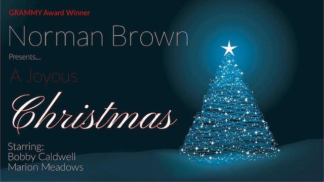 Norman Brown's Joyous Christmas Concert 2019 | Norman Brown