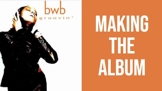 'Groovin' by BWB' Behind The Scenes | Norman Brown