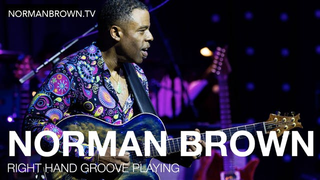 Right Hand Groove Playing - Norman Brown