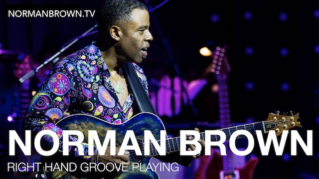 Right Hand Groove Playing | Norman Brown