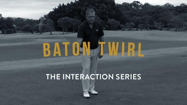 Baton Twirl