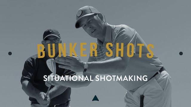 Bunker Shots