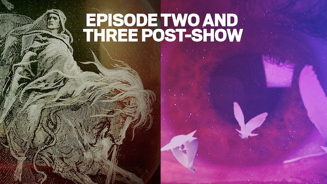 POST-SHOW: Episode 2 & 3