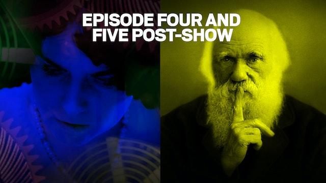 POST-SHOW: Episodes 4 & 5
