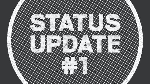 UPDATE: Status Update #1