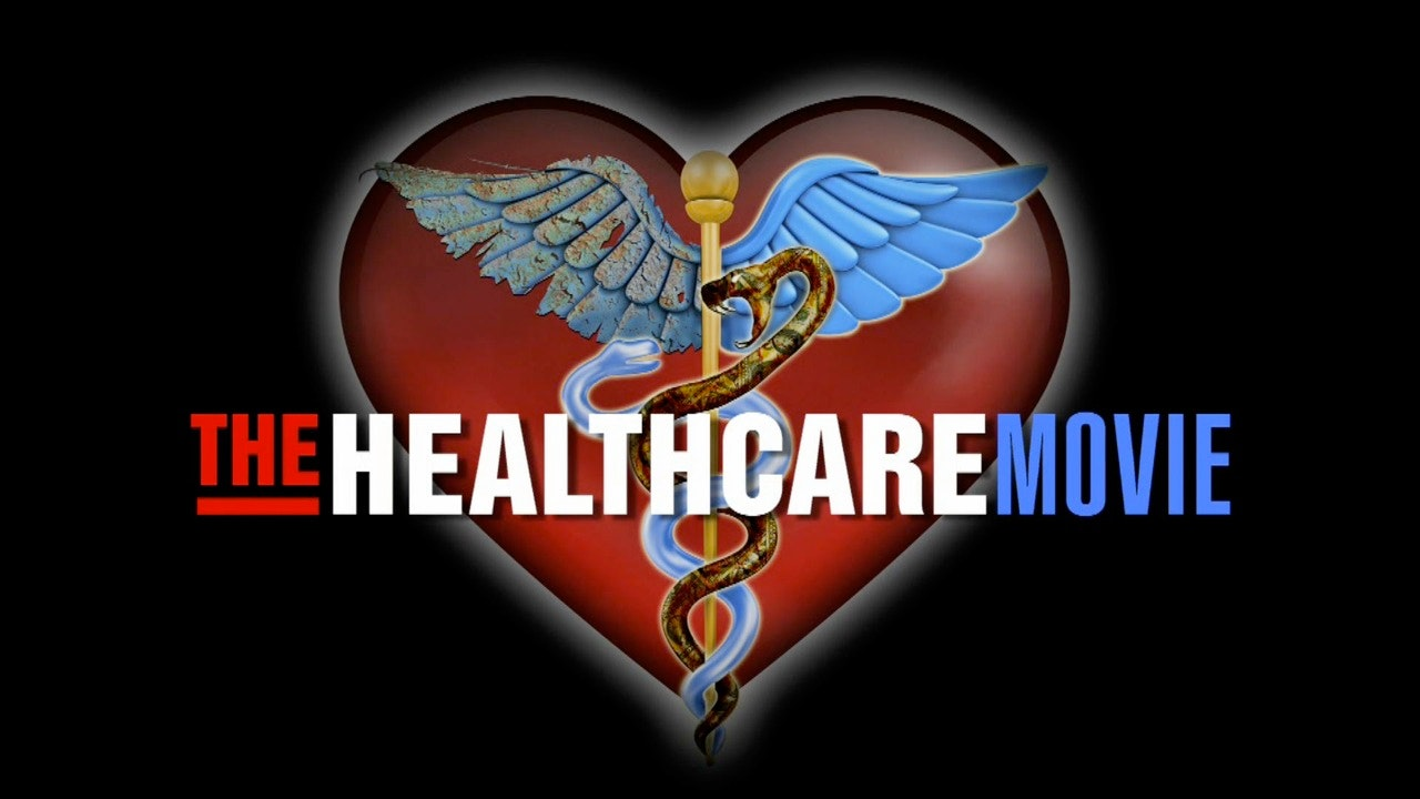 The Healthcare Movie (watch now)
