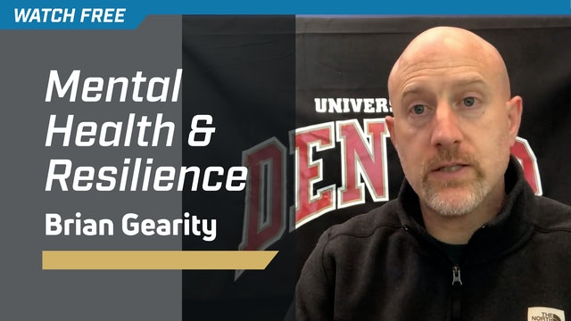 Mental Health & Resilience with Brian Gearity