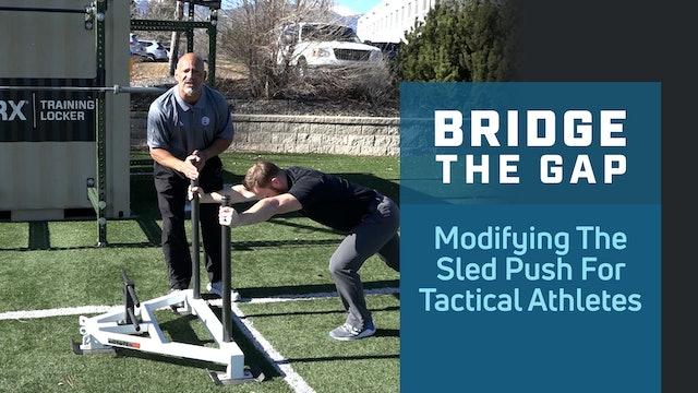 Modifying the Sled Push for Tactical Athletes