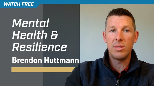 Mental Health & Resilience with Brendon Huttmann