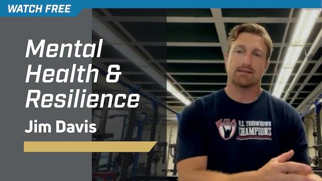 Mental Health & Resilience with Jim Davis