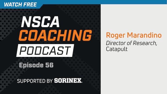 Episode 56 - Roger Marandino