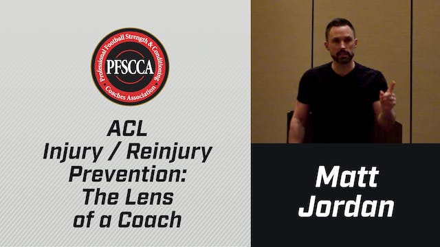 PFSCCA: ACL Injury / Reinjury Prevention: The Lens of a Coach