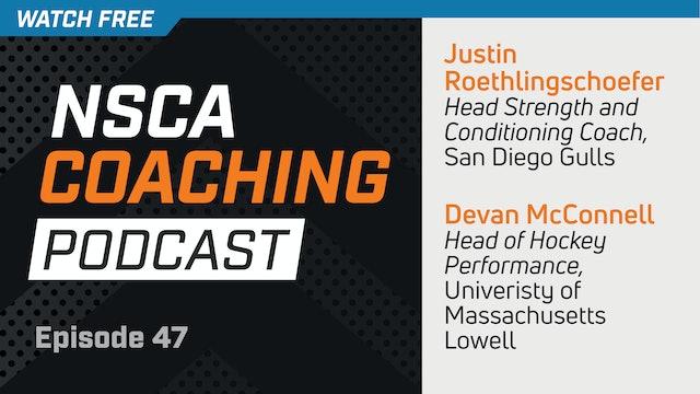 Episode 47 - Justin Roethlingshoefer & Devan McConnell