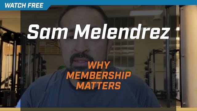 Sam Melendrez on Why NSCA Membership ...