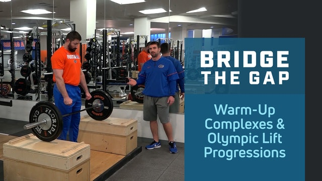Warm-Up Complexes and Progressions of Olympic Lifts