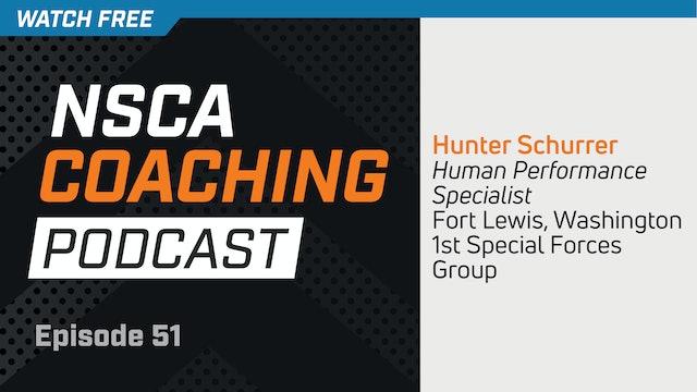 Episode 51 - Hunter Schurrer