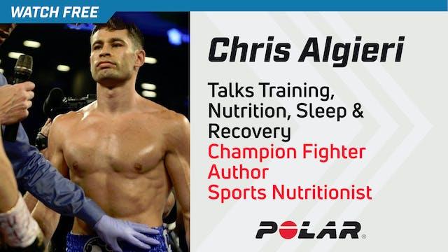 Chris Algieri Talks Training, Nutriti...