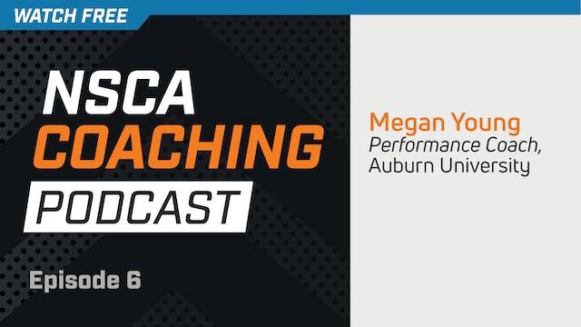 Episode 6 - Megan Young