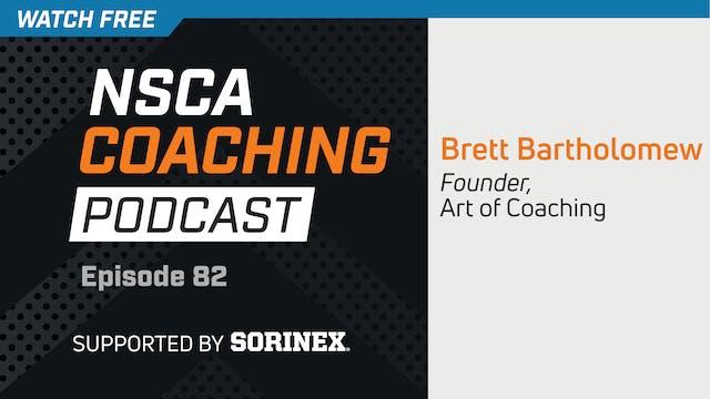 Episode 82 - Brett Bartholomew