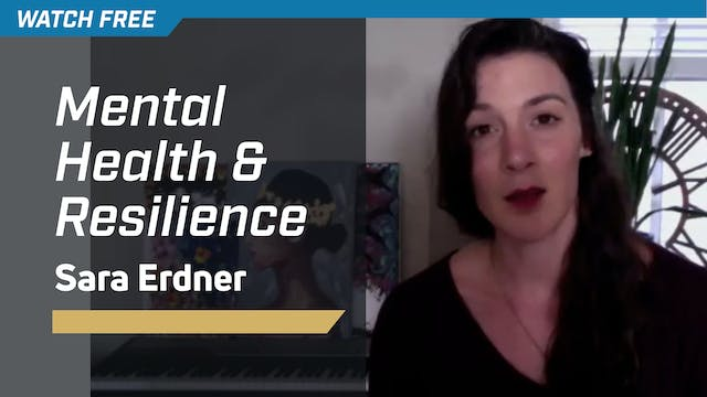Mental Health & Resilience with Sara ...