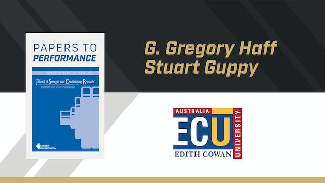 Papers to Performance with Dr. Gregory Haff & Stuart Guppy