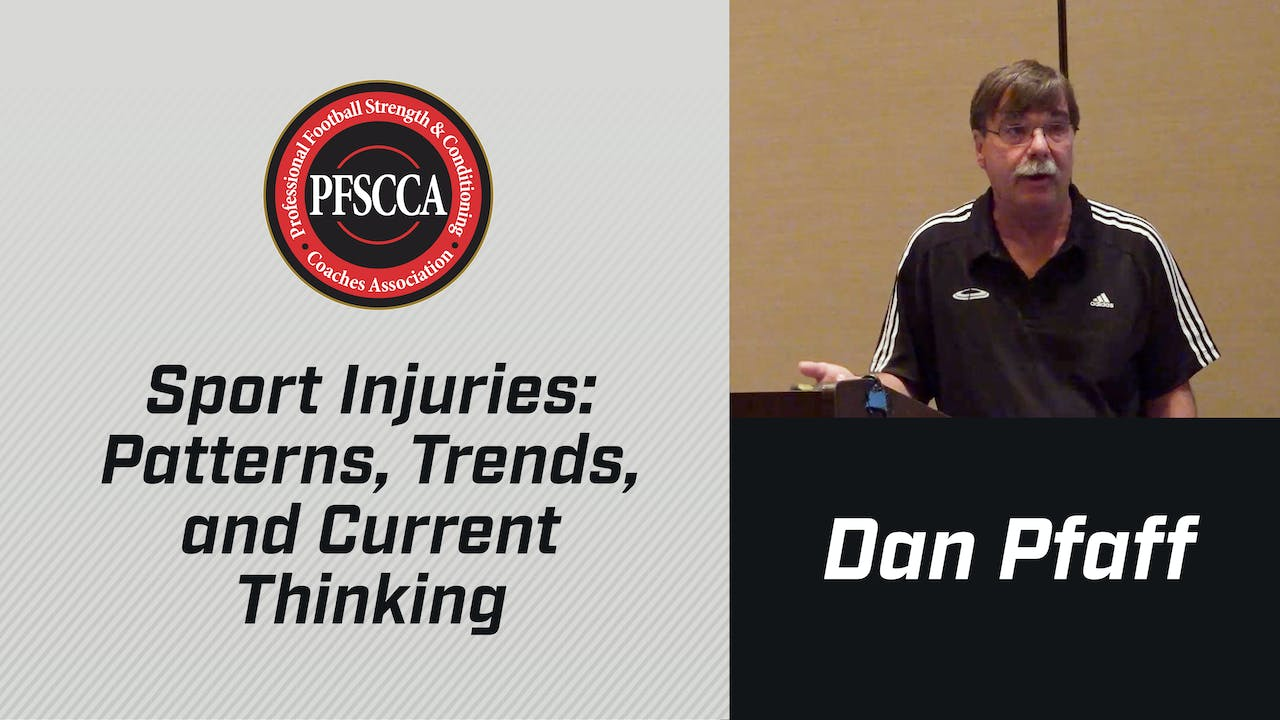 PFSCCA: Sport Injuries: Trends & Current Thinking