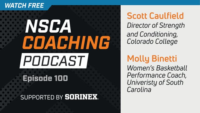 Episode 100 - Molly Binetti & Scott C...
