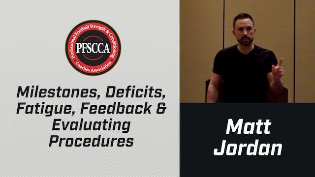 PFSCCA: Milestones, Deficits, Fatigue, Feedback & Evaluating Procedures