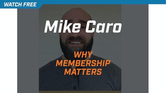 Mike Caro on Why Membership Matters