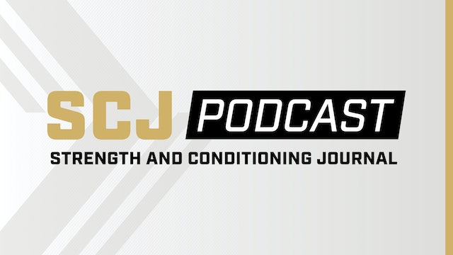 Strength & Conditioning Journal Podcast