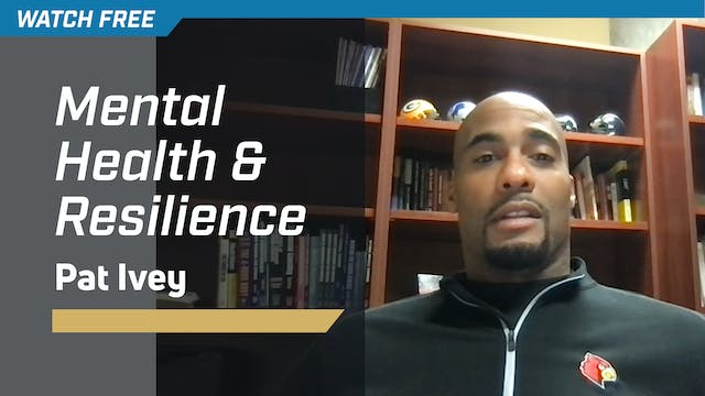 Mental Health & Resilience with Pat Ivey