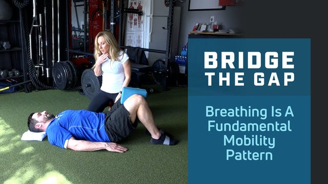 Breathing is a Fundamental Mobility P...