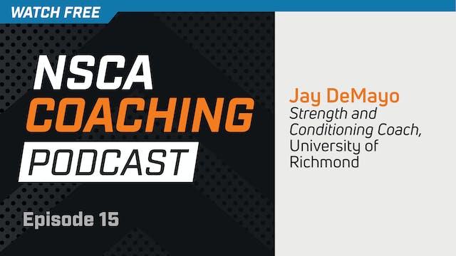 Episode 15 - Jay DeMayo