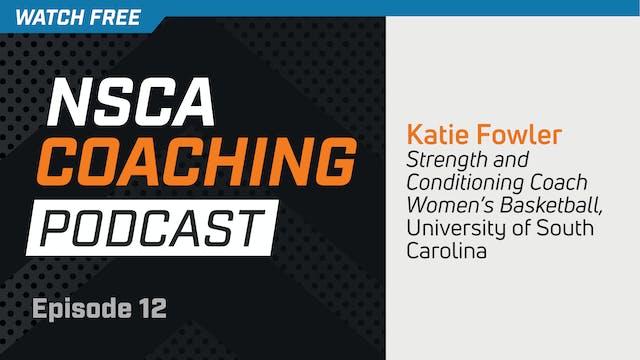 Episode 12 - Katie Fowler