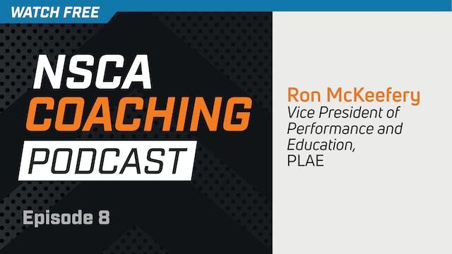 Episode 8 - Ron McKeefery