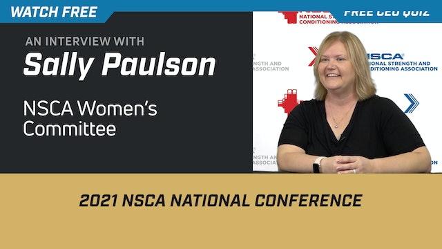 Interview with NSCA's Women's Committee Liaison, Dr. Sally Paulson
