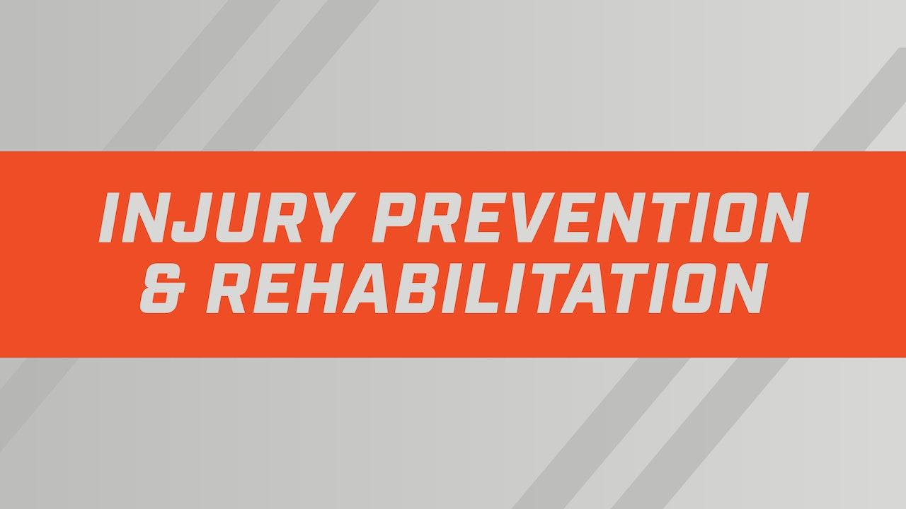 Injury Prevention & Rehabilitation