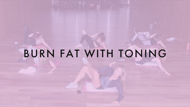 Burn Fat With Toning