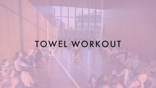 30 MIN NW TOWEL WORKOUT