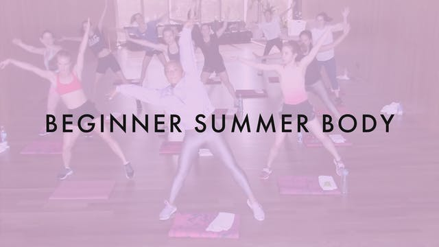 2. Summer Body 2018: BEGINNER