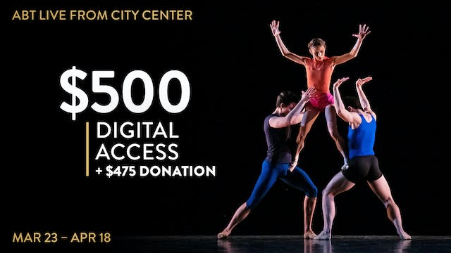 $500 | ABT Live from City Center + Donation