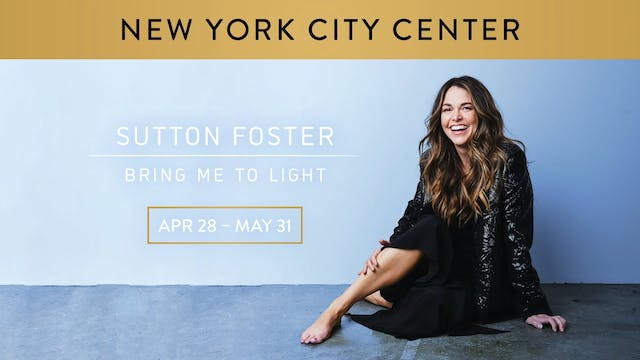 Sutton Foster | Bring Me to Light - Coming Soon