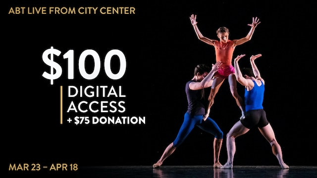 $100 | ABT Live from City Center + Donation