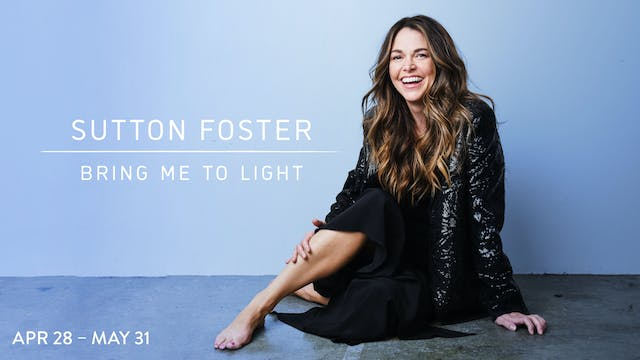 Sutton Foster | Bring Me to Light