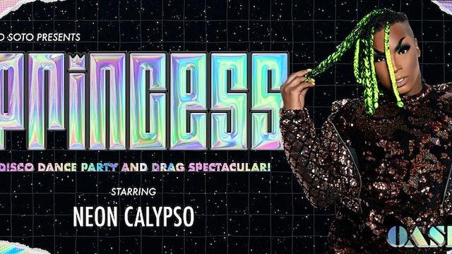 PRINCESS · W/ Neon Calypso (Nightgowns)