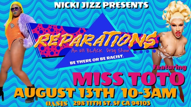 REPARATIONS: An All-Black Drag Show